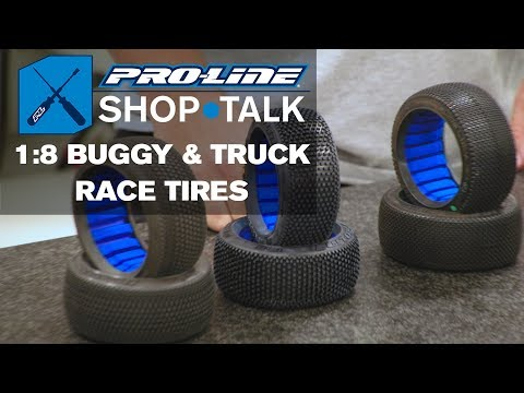 Pro-Line SHOP TALK: Ep. 4 - 1:8 Buggy & Truck Race Tires