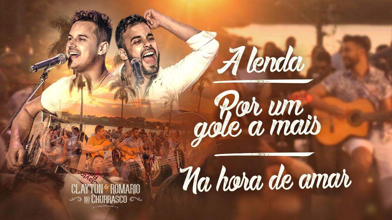 Download Clayton e Romário - A Lenda / Por Um Gole A Mais / Na Hora De Amar - DVD no Churrasco