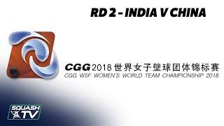 WSF Women's World Team Champs 2018 - India v China - Round 2 Livestream
