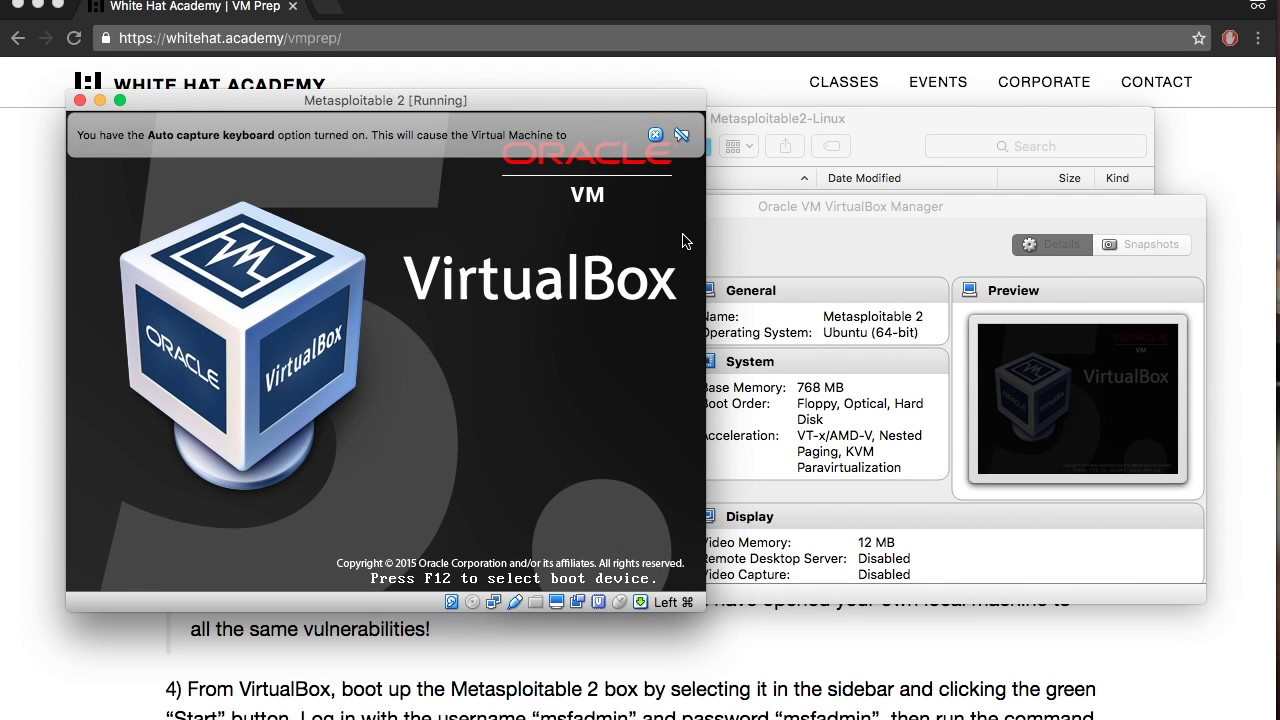 Set up Kali Linux and Metasploitable 2 virtual machines in VirtualBox. White  Hat Academy 67bedc683b3