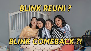 Blink Reuni Blink Comeback