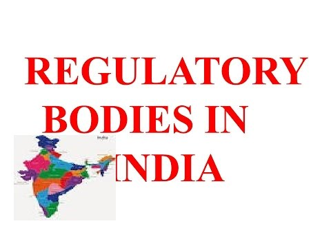 IMPORTANT REGULATORY BODIES IN INDIA