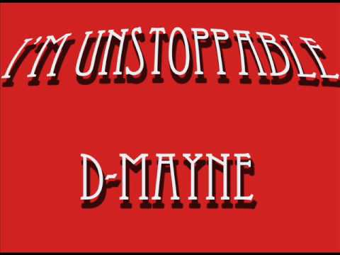 D-Mayne - I'm Unstoppable (Beat Produced by Your Future Producers)