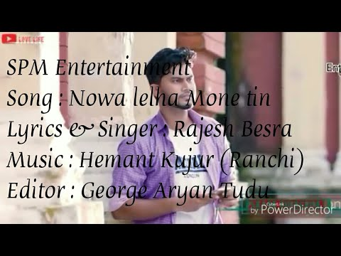 Nowa lelha Mone tin cekayen.New santali video song