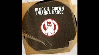Block & Crown - Wanna Dance image