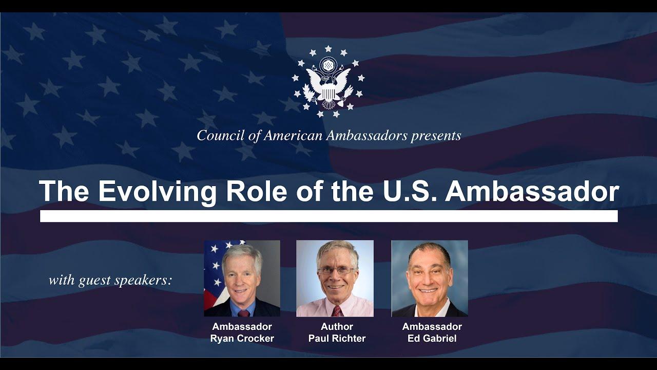 The Evolving Role of the U.S. Ambassador