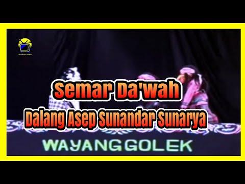 Semar Da'wah || Wayang Golek Asep Sunandar Sunarya