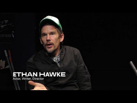 About the Work: Ethan Hawke | School of Drama
