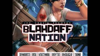 BLAHDAFF NATION RIDDIM MIX JUNE 2015 (DJ ROCK 767)