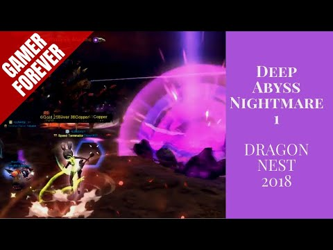 Deep Abyss Nightmare 1 | Dragon Nest | 2018 「1K」