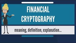 What is FINANCIAL CRYPTOGRAPHY? What does FINANCIAL CRYPTOGRAPHY mean?