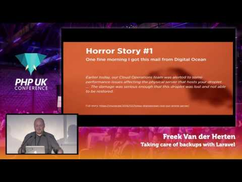 PHP UK Conference 2017 - Freek Van der Herten - Taking Care of Backups with Laravel