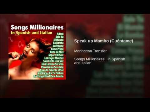 Speak up Mambo (Cuéntame)