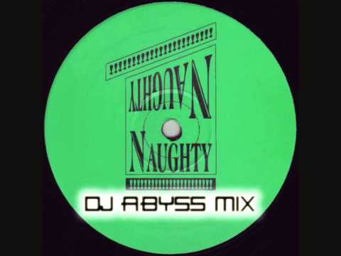 DJ Abyss - Naughty Naughty Vol 1-11 Complete Mix