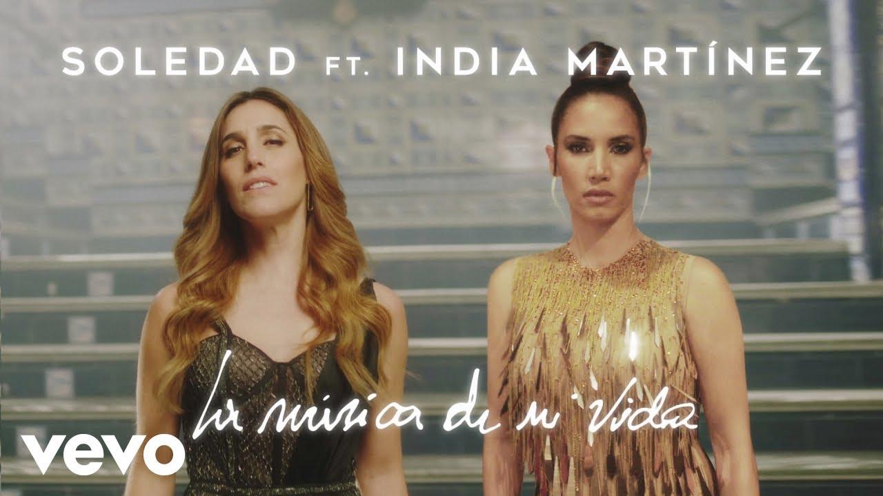 Download Soledad - La Música de Mi Vida (Official Video) ft. India Martinez