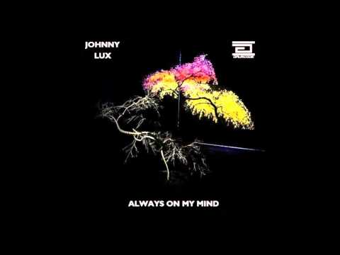 Johnny Lux - Always On My Mind
