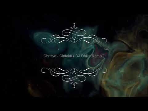 Chrisye - Cintaku ( Dhika Remix ) 2017