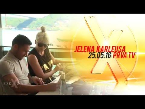 JELENA KARLEUSA // Exkluziv / Prva 25.05.16