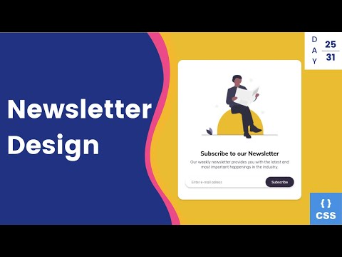 HTML And CSS Newsletter Design - Day 25