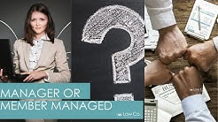 All Up In Yo' Business: Is My LLC Member- Managed or Manager-Managed?