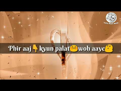 Tu Hi Hai Aashiqui Female Lyrics 💑 | WhatsApp Status Videos | Bittu Music World | 23 August 2017