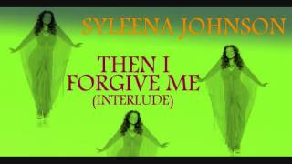 Syleena Johnson - Then I Forgive Me... (Gospel Interlude)