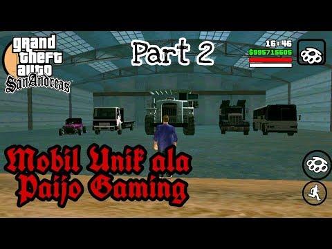 Mobil - Mobil Unik Ala Paijo Gaming (Part 2) - GTA San Andreas Android
