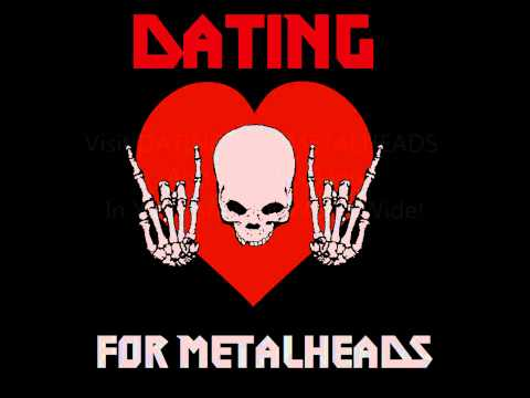 DATING FOR METALHEADS