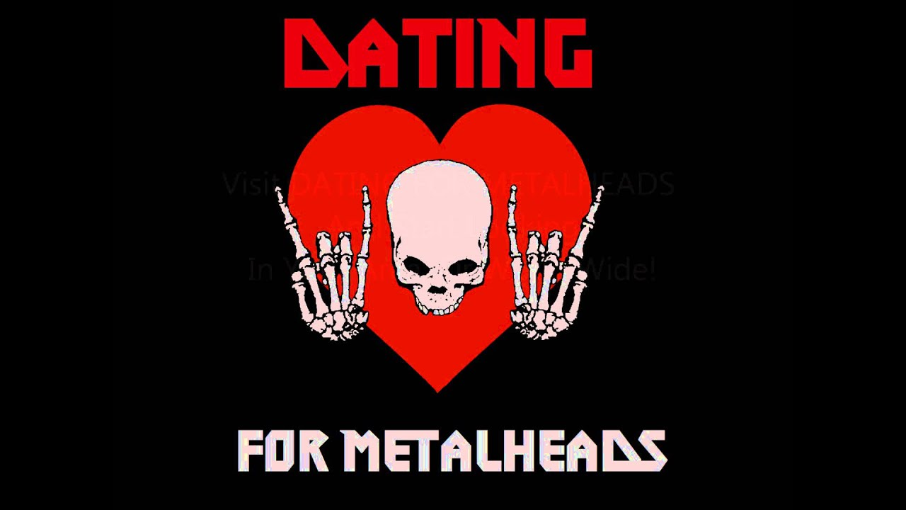 Heavy metal dating webbplatser
