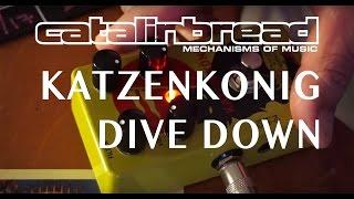 Katzenkönig Controls Dive Down