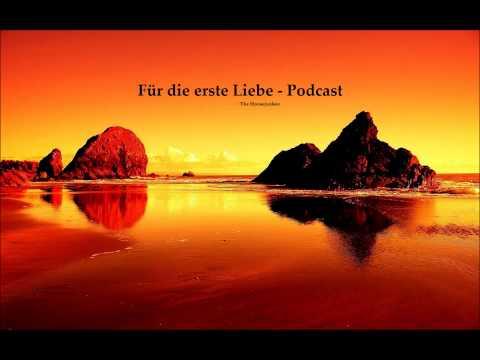 Für die erste Liebe - Podcast (The Housejunkee) Chillout