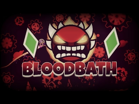 [Practice Mode] ''Bloodbath'' by Riot & More | Geometry Dash [2.1]