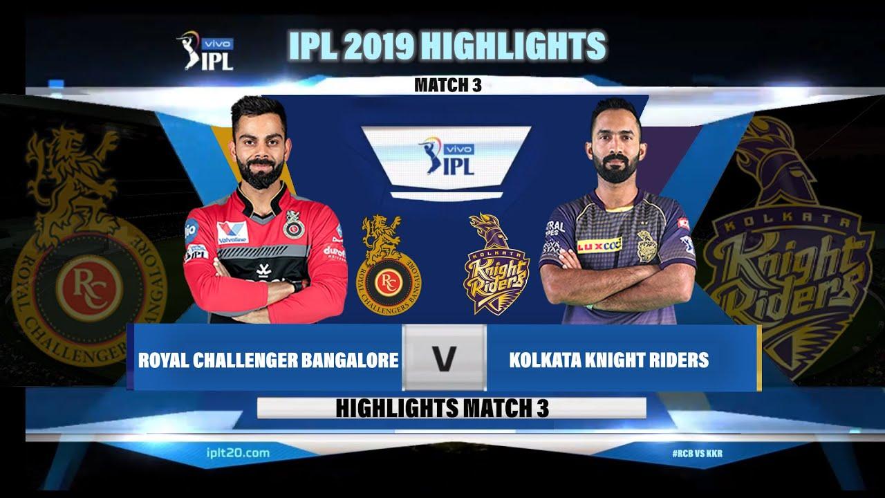RCB VS KKR IPL HIGHLIGHTS 2019 II RCB VS KKR IPL 2019 ...