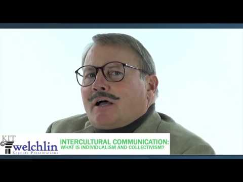 Intercultural Communication:  What is Individualism and Collectivism?