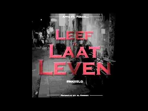 Appa Leef En Laat Leven Feat Focus Prod By El Amrani