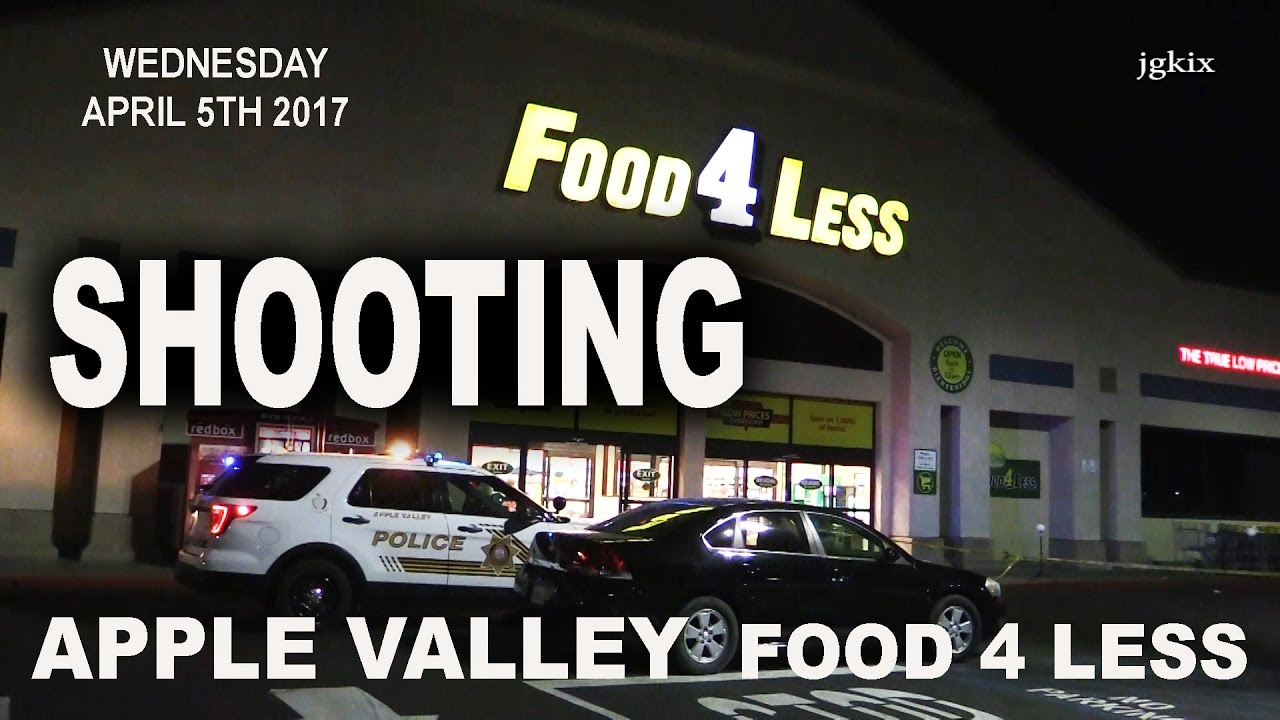 Shooting At Food 4 Less In Apple Valley Youtube