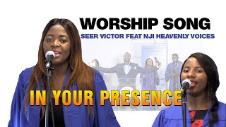Seer Victor - In Your Presence feat. NJI Heavenly Voices (Official music video)
