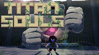 Thumbnail für das Titan Souls Let's Play