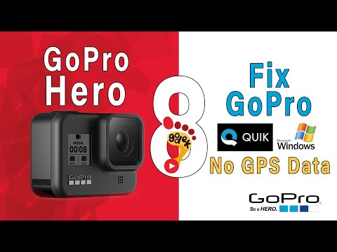 📸 GoPro Hero 8 - SOLVE: No GPS Data On GoPro Hero 8 Black with GoPro Quik. [Windows User]