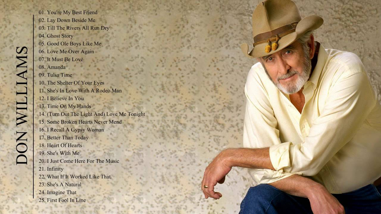 Don Williams Top Best Songs Live 2019 - Don Williams ...