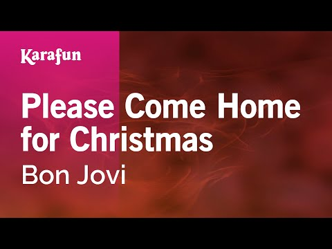 Karaoke Please Come Home For Christmas - Bon Jovi *