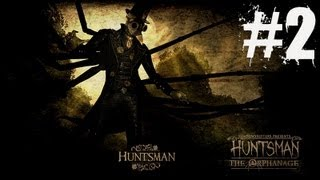 Huntsman The Orphanage Walkthrough Part 2- WE ARE NOT LOST!!!