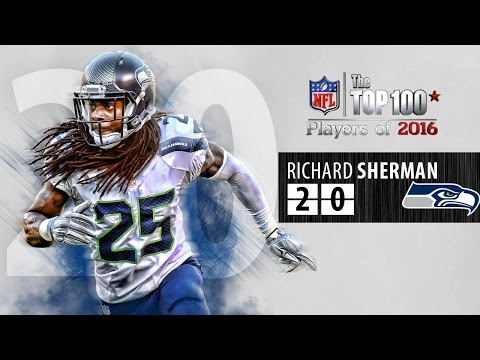 #20: Richard Sherman (CB, Seahawks) | Top 100 NFL Players of 2016