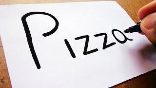 """🍕Como Transformar a Palavra """"PIZZA"""" em uma Pizza🍕   TRUQUES EM DESENHO"""