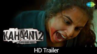 Kahaani 2 - Durga Rani Singh   Dialogue Promo 2   HD Trailer