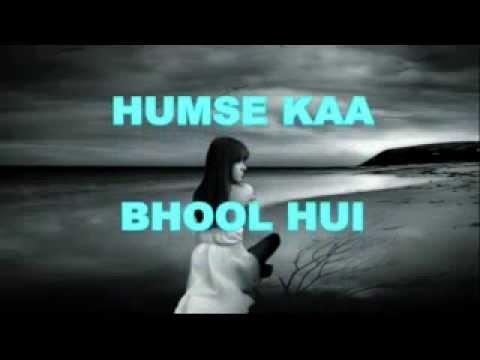 Humse Kya Bhool Hui mlml Hindi Karaoke missluvmisslife
