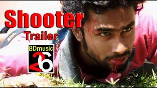 Shooter bangla movie Trailer (2017)