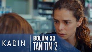 Video Kadın 33. Bölüm 2. Tanıtımı (Yeni Sezon 2 Ekim Salı) download MP3, 3GP, MP4, WEBM, AVI, FLV November 2018