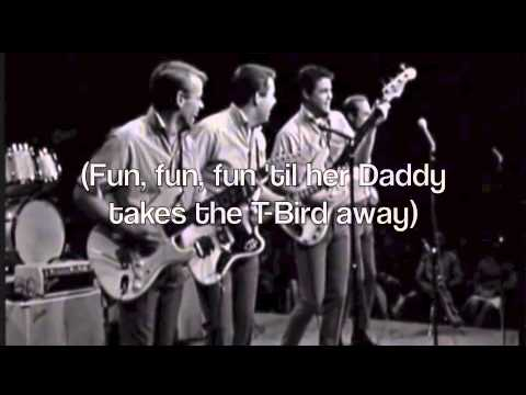 Fun, Fun, Fun - The Beach Boys (with Lyrics)