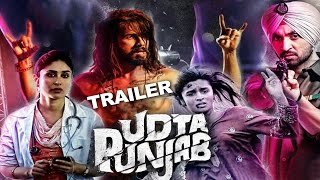 Also watch : boy commits suicide, jump in front of local train ►https://goo.gl/wnivxg presenting the official trailer udta punjab. directed by abhishek ch...
